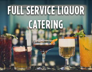 full service liquor catering